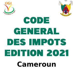 Télécharger le Code Général des Impôts – Edition 2021 version Français